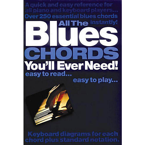 Music Sales All the Blues Chords You'll Ever Need Music Sales America Series Softcover Written by Jack Long