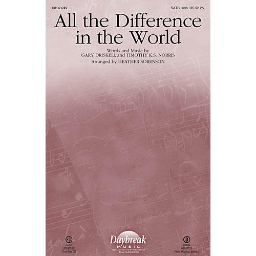 Daybreak Music All the Difference in the World CHOIRTRAX CD Arranged by Heather Sorenson