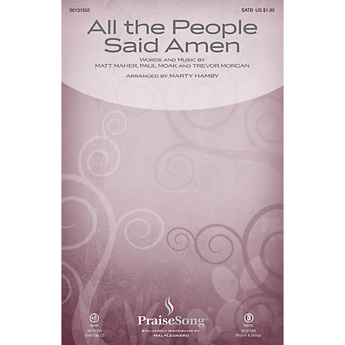 PraiseSong All the People Said Amen CHOIRTRAX CD by Matt Maher Arranged by Marty Hamby