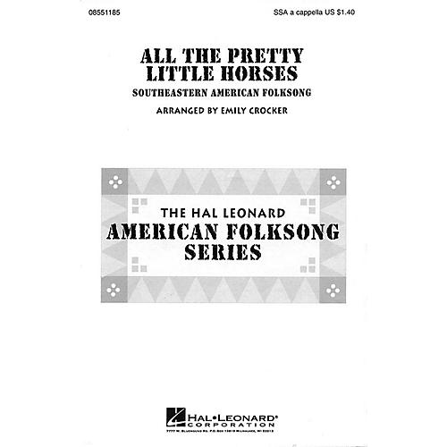Hal Leonard All the Pretty Little Horses SSA A Cappella arranged by Emily Crocker