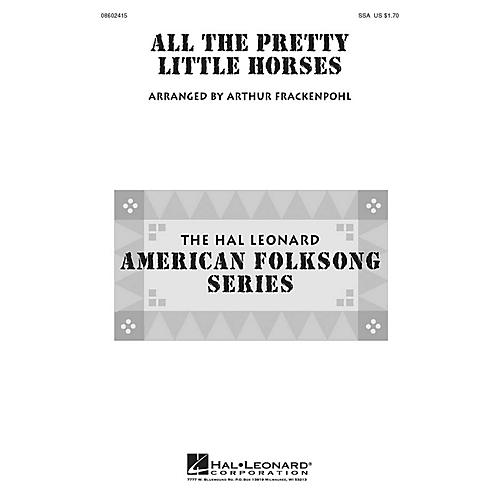 Hal Leonard All the Pretty Little Horses SSA arranged by Arthur Frackenpohl