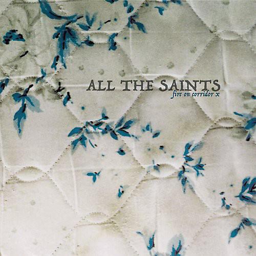 Alliance All the Saints - Fire on Corridor X