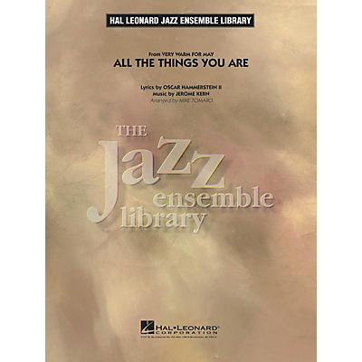 Hal Leonard All the Things You Are Jazz Band Level 4 Arranged by Mike Tomaro