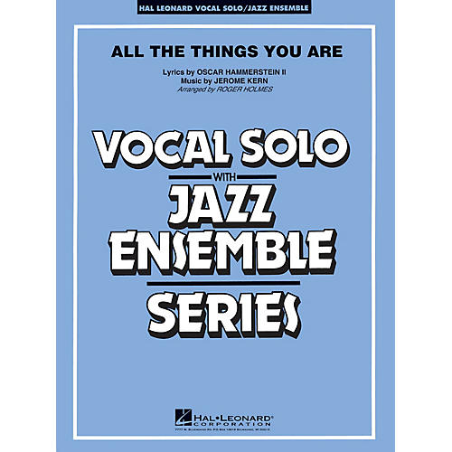 Hal Leonard All the Things You Are Jazz Band Level 4 Arranged by Roger Holmes