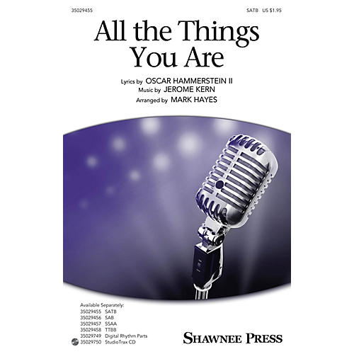 Shawnee Press All the Things You Are Studiotrax CD Arranged by Mark Hayes