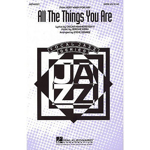 Hal Leonard All the Things You Are (from Very Warm for May) SATB arranged by Steve Zegree