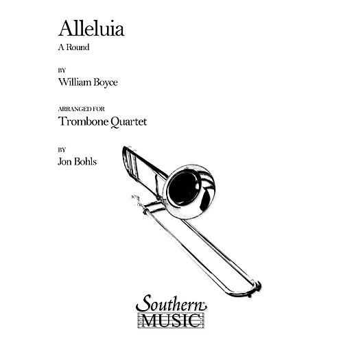 Southern Alleluia (A Round) (Trombone Quartet) Southern Music Series Arranged by Jon Bohls