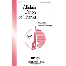 Brookfield Alleluia Canon of Thanks 2-Part any combination composed by Patrick M. Liebergen