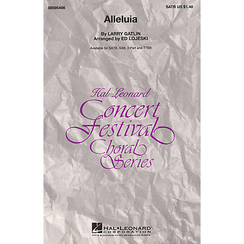 Hal Leonard Alleluia (SATB) SATB arranged by Ed Lojeski