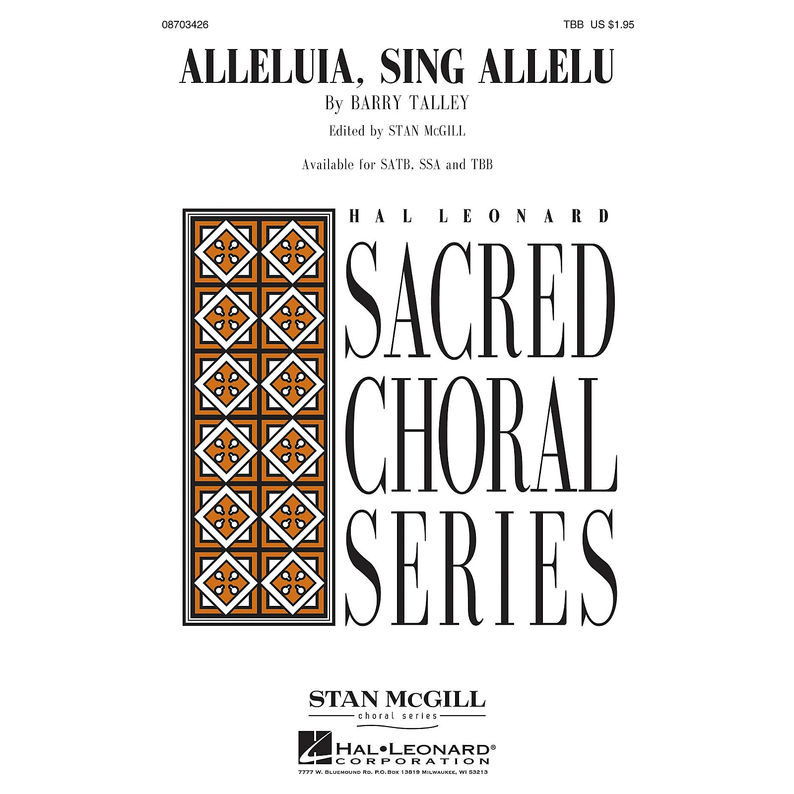Hal Leonard Alleluia, Sing Allelu (Stan McGill Choral Series) TBB composed by Barry Talley