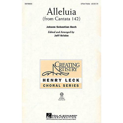 Hal Leonard Alleluia (from Cantata 142) 3 Part Treble arranged by Jeff Kriske