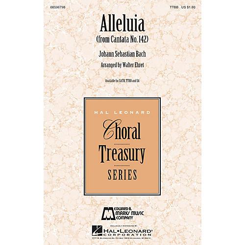 Edward B. Marks Music Company Alleluia (from Cantata 142) TTBB arranged by Walter Ehret