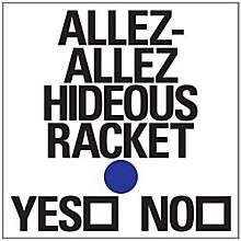 Allez-Allez - Hideous Racket EP