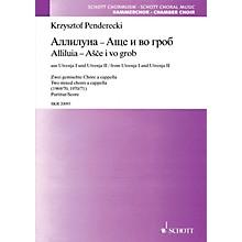 Schott Alliluia und Áscä i wo grob - from Utrenja I and Utrenja II SATB Composed by Krzysztof Penderecki