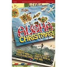 Integrity Choral Aloha, Christmas! PREV CD Arranged by Jeff Sandstrom