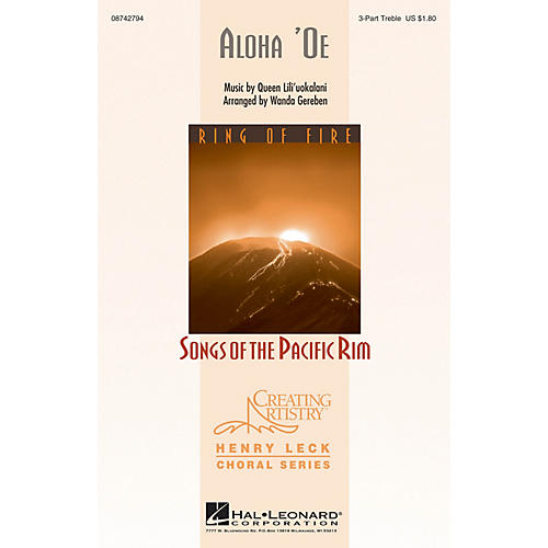 Hal Leonard Aloha 'Oe 3 Part Treble arranged by Wanda Gereben