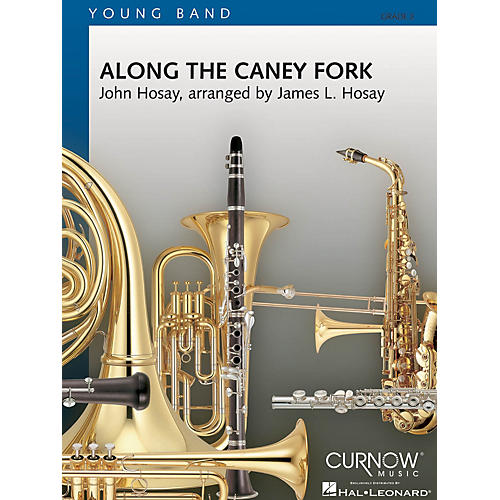 Curnow Music Along the Caney Fork (Grade 2 - Score and Parts) Concert Band Level 2 Composed by James L. Hosay