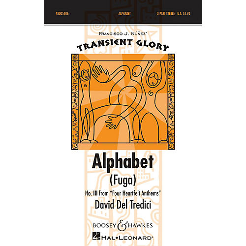 Boosey and Hawkes Alphabet (Fuga) SSA A Cappella composed by David Del Tredici