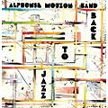 Alliance Alphonse Mouzon - Back to Jazz thumbnail
