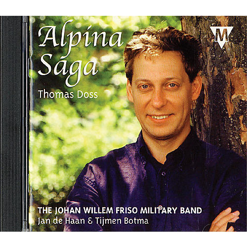 De Haske Music Alpina Saga (CD) Concert Band Composed by Thomas Doss