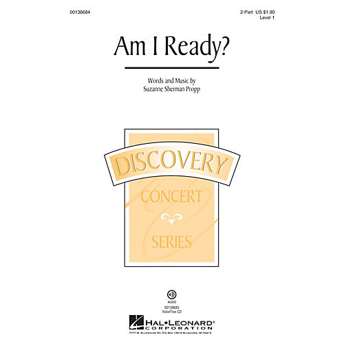 Hal Leonard Am I Ready? (Discovery Level 1) 2-Part composed by Suzanne Sherman Propp