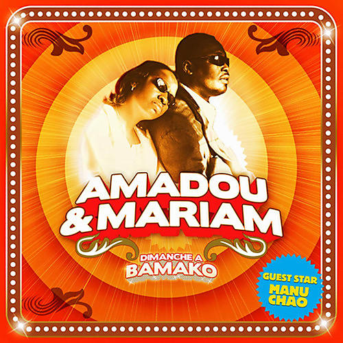 Alliance Amadou & Mariam - Dimanche a Bamako