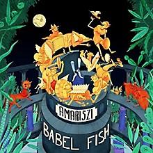 Amariszi - Babel Fish