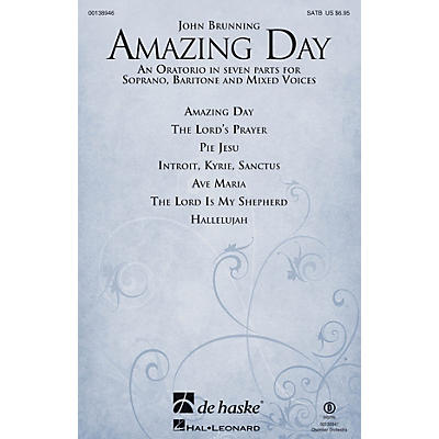 De Haske Music Amazing Day SATB VOCAL SCORE composed by John Brunning