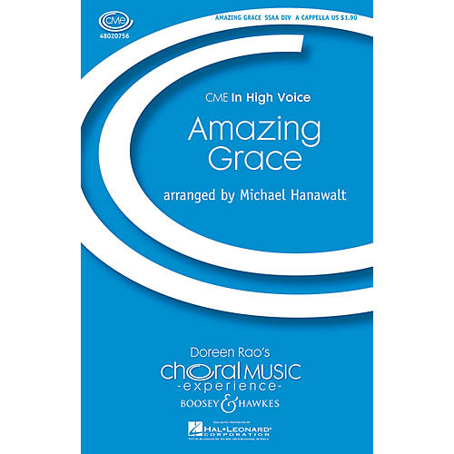 Boosey and Hawkes Amazing Grace (CME In High Voice) SSAA Div A Cappella arranged by Michael Hanawalt