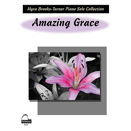 SCHAUM Amazing Grace Educational Piano Series Softcover