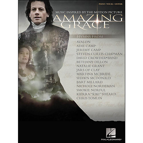 Hal Leonard Amazing Grace Music Inspired By The Motion Picture arranged for piano, vocal, and guitar (P/V/G)