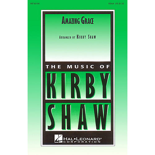 Hal Leonard Amazing Grace (SSAA a cappella) SSAA A Cappella arranged by Kirby Shaw