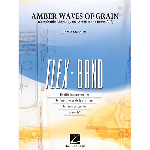 Hal Leonard Amber Waves Of Grain Concert Band Flex-Band Series