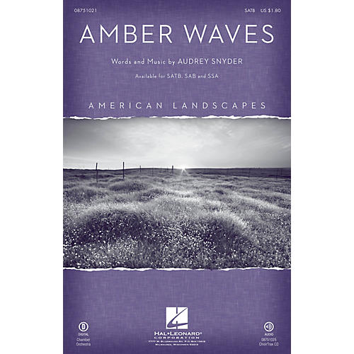 Hal Leonard Amber Waves (from American Landscapes) CHOIRTRAX CD Composed by Audrey Snyder