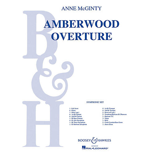 Boosey and Hawkes Amberwood Overture (Full Score) Concert Band Composed by Anne McGinty