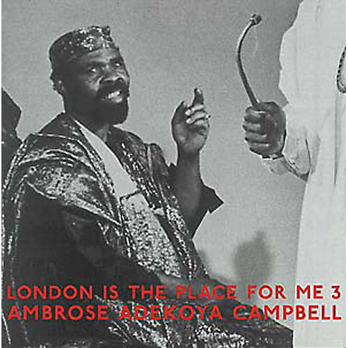 Alliance Ambrose Adekoya Campbell - London Is The Place For Me 3