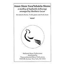 Transcontinental Music Amen Shem Nora/Yehalelu Shemo UNIS arranged by Matthew Lazar