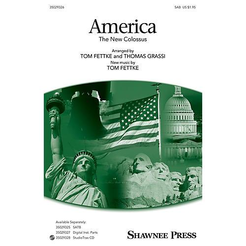 Shawnee Press America (The New Colossus) SAB arranged by Tom Fettke