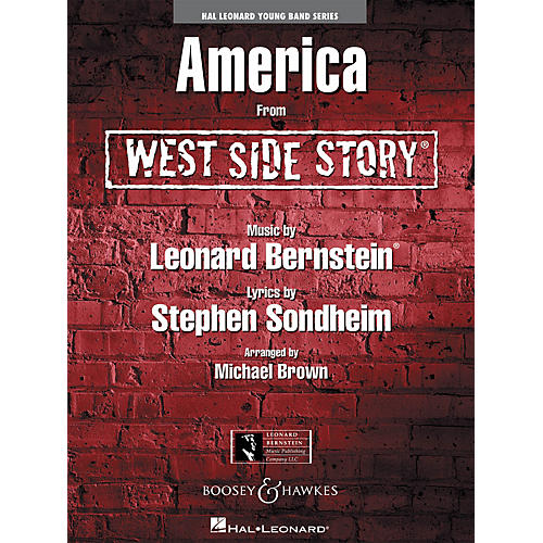 Hal Leonard America from WEST SIDE STORY - Young Concert Band Series Level 3 arranged by Michael Brown
