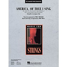 Hal Leonard America, of Thee I Sing Music for String Orchestra Series Arranged by John Moss