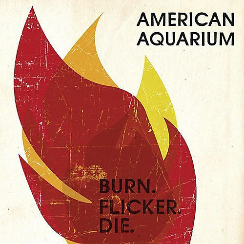 Alliance American Aquarium - Burn.flicker.die