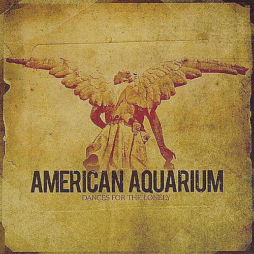 Alliance American Aquarium - Dances for the Lonely