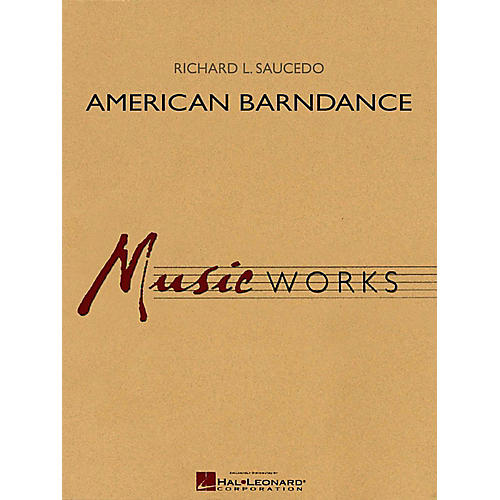 Hal Leonard American Barndance - MusicWorks Grade 4 Concert Band