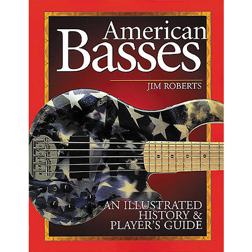Backbeat Books American Basses Book