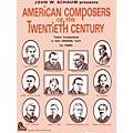 SCHAUM American Composers Of 20th Cen Educational Piano Series Softcover thumbnail