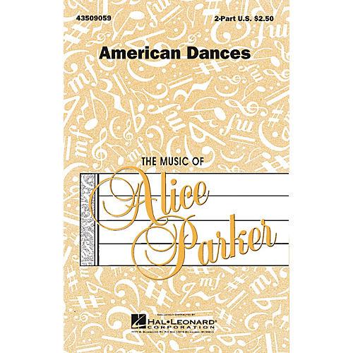 Hal Leonard American Dances (Collection) 2-Part arranged by Alice Parker