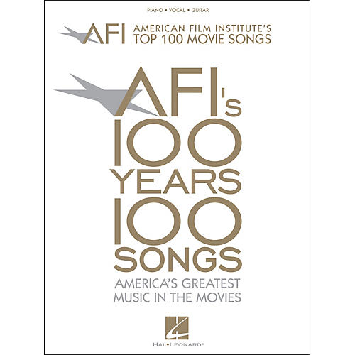 Hal Leonard American Film Institute's Top 100 Movie Songs arranged for piano, vocal, and guitar (P/V/G)