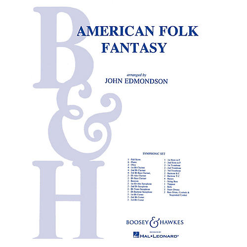 Boosey and Hawkes American Folk Fantasy (Score and Parts) Concert Band Composed by John Edmondson