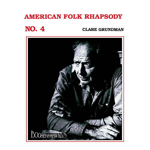 Boosey and Hawkes American Folk Rhapsody No. 4 (Score and Parts) Concert Band Composed by Clare Grundman