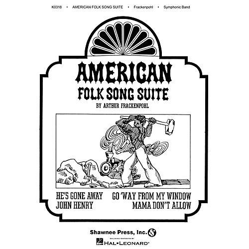 Hal Leonard American Folk Song Suite Concert Band Composed by Arthur Frackenpohl